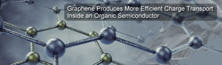 Graphene Produces More Efficient Charge Transport Inside an Organic Semiconductor