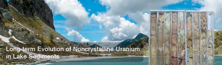 Long-term Evolution of Noncrystalline Uranium in Lake Sediments
