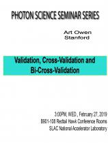 Validation, cross-validation and bi-cross-validation