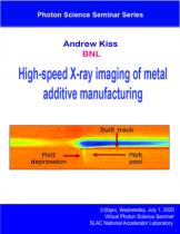 High-speed X-ray imaging of metal additive manufacturing